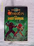 The Thundercats and the Ghost Warrior, Megan Stine and H. William Stine, 0394874196