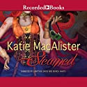 Steamed: A Steampunk Romance Audiobook by Katie MacAlister Narrated by Jonathan Davis, Bianca Amato