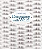img - for Country Living Decorating with White book / textbook / text book