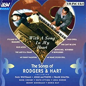 With a Song in My Heart: Songs Rodgers & Hart