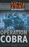 Battle Zone Normandy: Operation Cobra