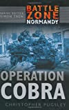 Operation Cobra, Christopher Pugsley, 0750930152