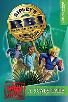 Ripley's RBI 01: Scaly Tale (Ripley's RBI) by [Ripley's Believe It Or Not!]