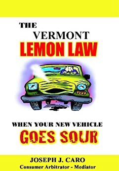 The vermont lemon law when your new vehicle goes sour for Vermont motor vehicle laws