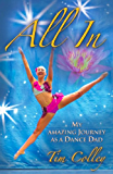 ALL IN: My Amazing Journey as a Dance Dad