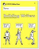 Building Writers: Student Workbook B, 1st Grade Writing