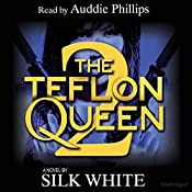 The Teflon Queen, Book 2 | Silk White