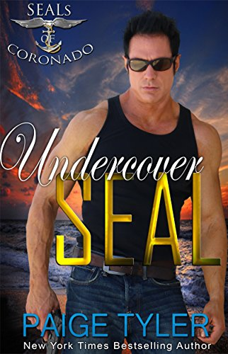 Undercover SEAL (SEALs of Coronado Book 4) by [Tyler, Paige]