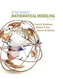 img - for A First Course in Mathematical Modeling book / textbook / text book