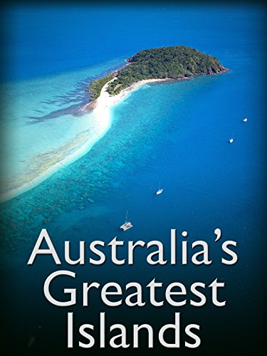 Australia's Greatest Islands