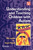 Understanding & Teaching Children with Autism