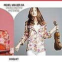 ウラディーミル・ユロフスキ(指揮) ジャニーヌ・ヤンセン(ヴァイオリン) / ミシェル・ファン・デル・アー:ヴァイオリン協奏曲