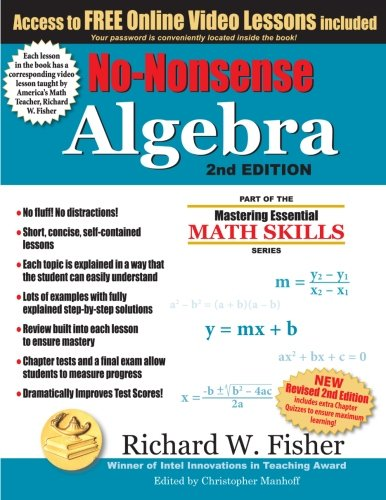 No-Nonsense Algebra, 2nd Edition: Part of the Mastering Essential Math Skills Series (Best Math Websites For Middle School)
