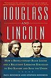 Douglass and Lincoln, Paul Kendrick and Stephen Kendrick, 0802716857
