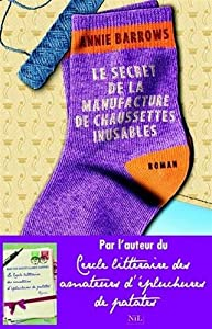vignette de 'Secret de la manufacture de chaussettes inusables (Le) (Annie Barrows)'