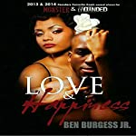 Love and Happiness | Ben Burgess Jr.
