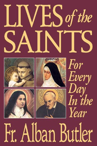 (Lives of the Saints (with Supplemental Reading: A Brief Life of Christ) [Illustrated])