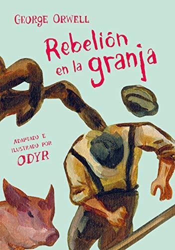 Rebelión en la granja (la novela gráfica) (Spanish Edition)