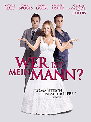 Wer ist mein Mann Film