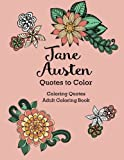 Best Jane Austen Literature Books - Jane Austen Quotes to Color Coloring Book featuring Review