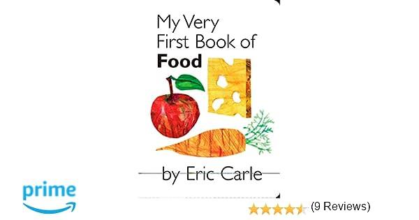 My Very First Book Of Food: Amazon.es: Eric Carle: Libros en idiomas ...