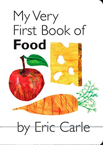 My Very First Book of Food Babys Very First Book