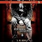 Personal Effects | E. M. Kokie