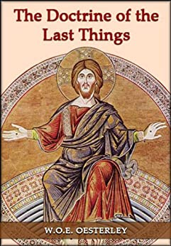 the doctrine of the last things Eschatology - doctrine of last things to return to this menu after reading an  article, click the back button on your browser covenant theology vs.