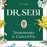 Dr. Sebi Treatment and Cures Book: Dr. Sebi Cure