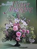 Sheila Macqueen's Complete Flower Arranging, Sheila Macqueen, 0706362764