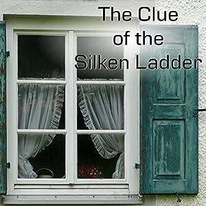 Clue of the Silken Ladder Audiobook
