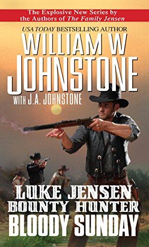 Bloody Sunday (Luke Jensen:Bounty Hunter Book 3)