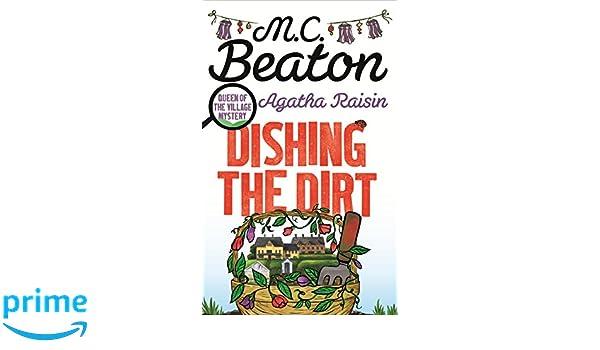Agatha Raisin. Dishing The Dirt: Amazon.es: M.C. Beaton ...