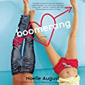 Boomerang: A Boomerang Novel, Book 1 Audiobook by Noelle August Narrated by Amanda Wallace, Andrew Eiden