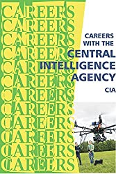 Careers with the Central Intelligence Agency: CIA (Careers Ebooks)