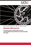 Diseño Mecánico, Xavier Jose Pirela Alvarado and Jorge Luis Antunez Quintero, 3847363603