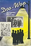 img - for Doo-Wop: The Forgotten Third of Rock 'N Roll by Anthony J., Ph.d. Gribin (1992-07-24) book / textbook / text book