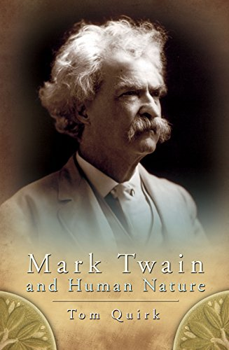 Mark Twain and Human Nature (Mark Twain and His Circle)