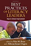 Best Practices of Literacy Leaders 1st Edition