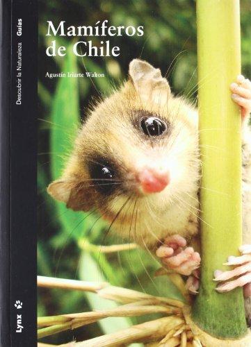 Descargar Libro Mamíferos De Chile Agustín Iriarte