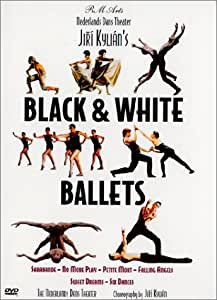 Jiri Kylian's Black & White Ballets
