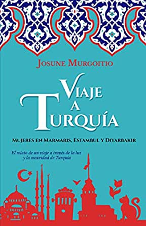 Viaje a Turquía: Mujeres en Marmaris, Estambul y Diyarbakir eBook ...