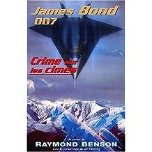 CRIME SUR LES CÎMES (JAMES BOND 007)