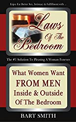 Laws Of The Bedroom: What Women Want From Men Inside & Outside Of The Bedroom