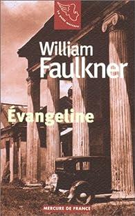 Evangeline par William Faulkner