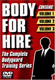 Body For Hire; The Complete Bodyguard Training Series