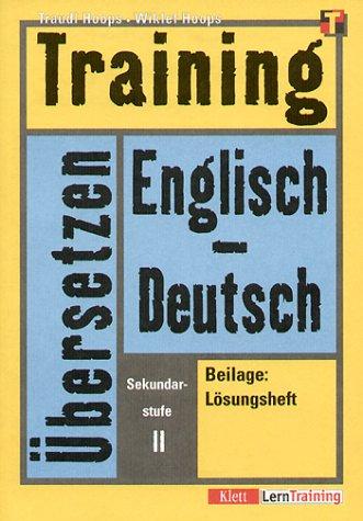 Training, Übersetzen Englisch-Deutsch, Sekundarstufe II