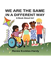 We Are The Same in A Different Way: A Book About Us
