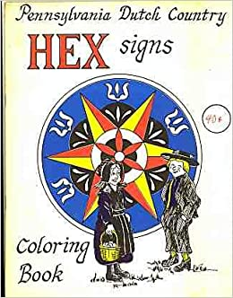 pennsylvania dutch country hex signs coloring book jack consylman jim ruof amazoncom books