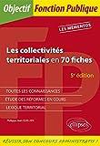 Les collectivités territoriales en 70 fiches - 5e édition